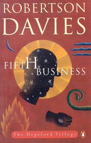 "Robertson Davies' ""The Deptford Trilogy 1: Fifth Business ..."