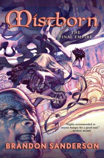 Mistborn - The Final Empire (Nacidos en la Bruma - El Imperio Final)