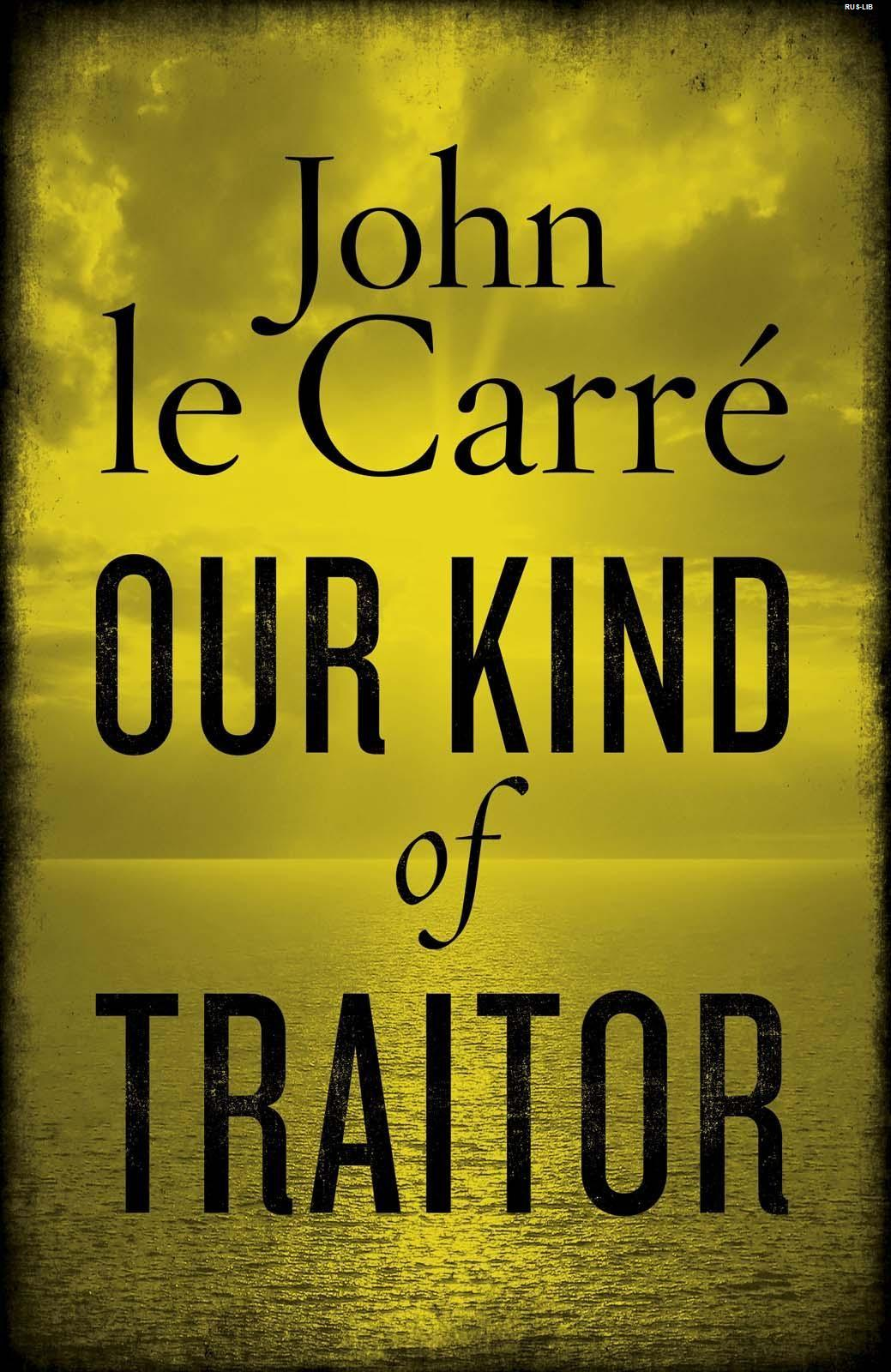 Our Kind of Traitor (Un Tra�dor Com els Nostres; Edicions 62)