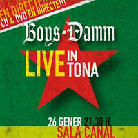 Boys-Damm Live in Tona